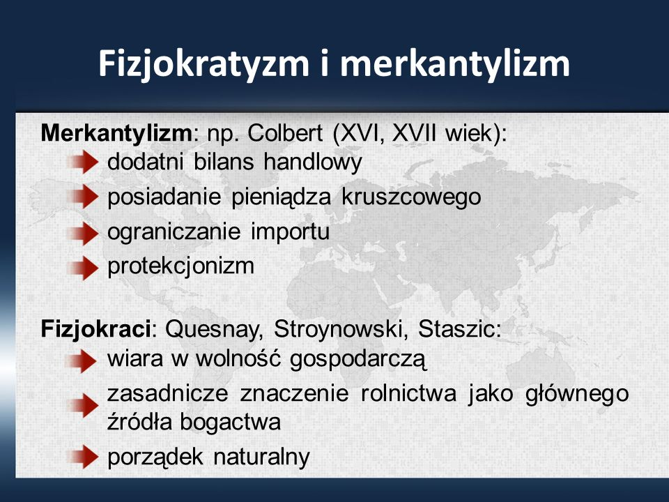 Fizjokratyzm i merkantylizm