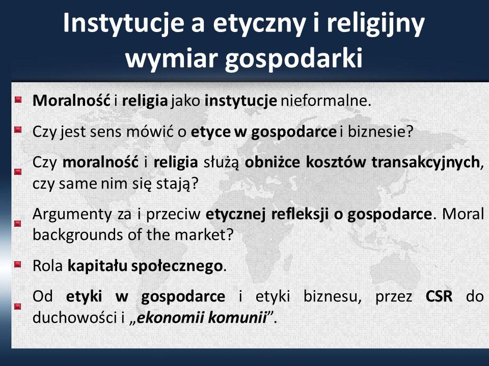 Instytucje a etyczny i religijny wymiar gospodarki