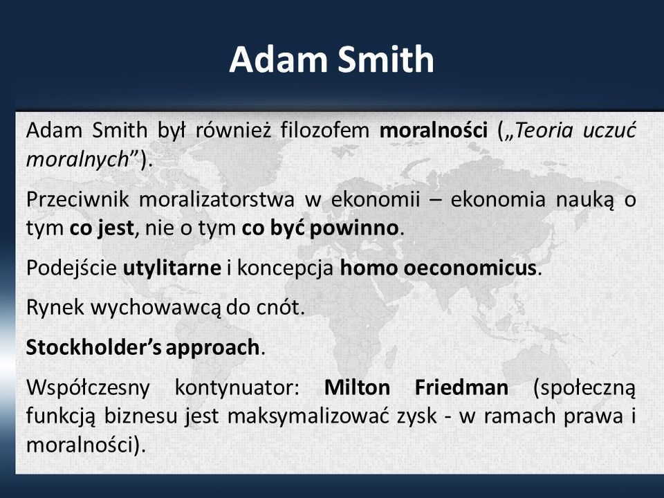 """Adam Smith Adam Smith był również filozofem moralności (""""Teoria uczuć moralnych )."""