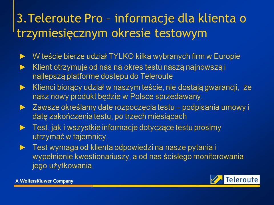3.Teleroute Pro – informacje dla klienta o trzymiesięcznym okresie testowym