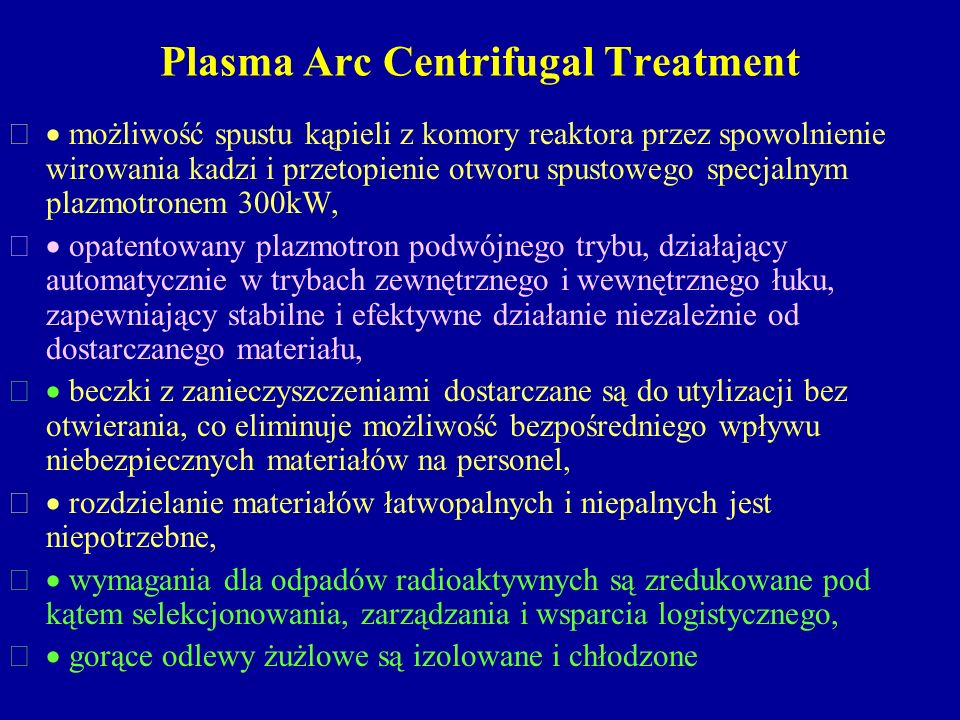 Plasma Arc Centrifugal Treatment