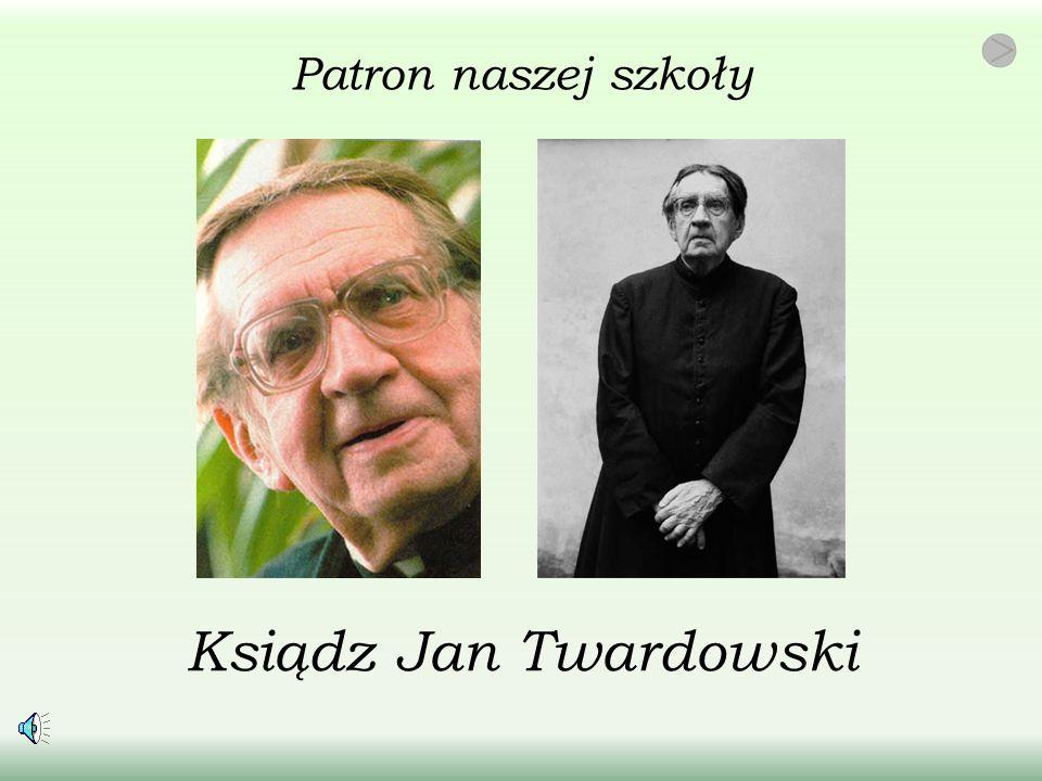 Patron naszej szkoły Ksiądz Jan Twardowski