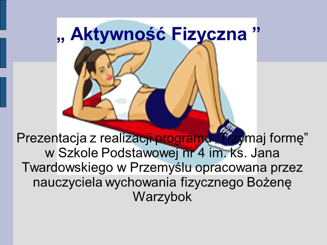 """"""" Aktywność Fizyczna"""