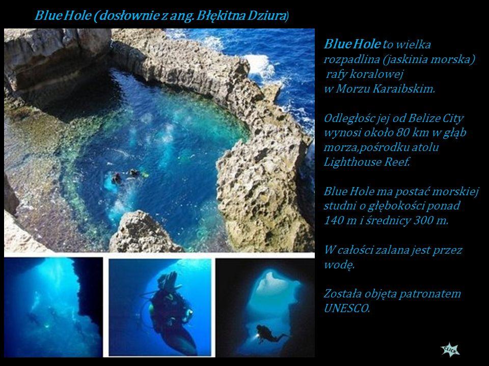 Blue Hole (dosłownie z ang. Błękitna Dziura)