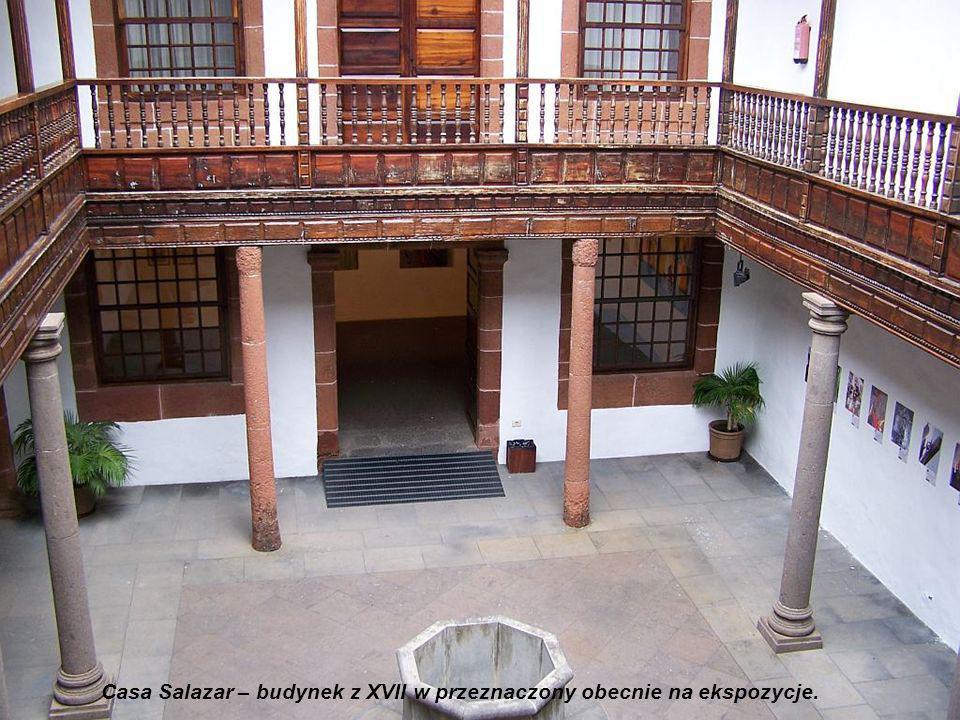 Casa Salazar – budynek z XVII w przeznaczony obecnie na ekspozycje.