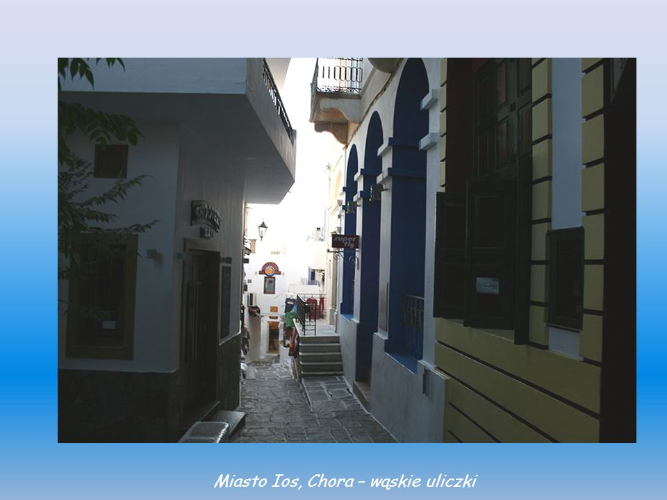 Miasto Ios, Chora – wąskie uliczki