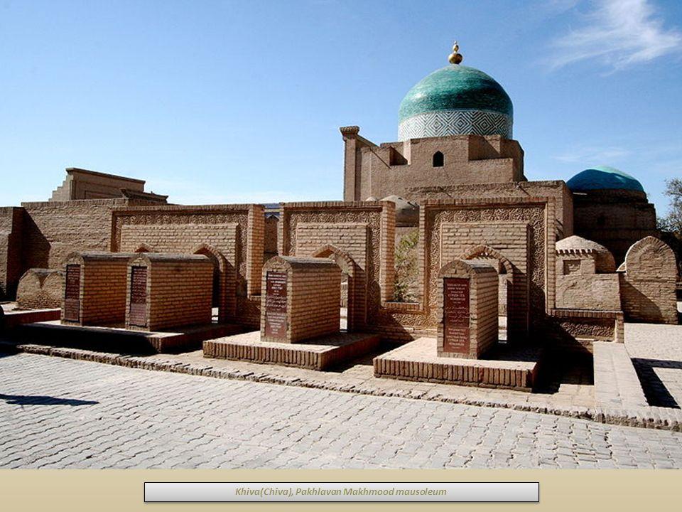 Khiva(Chiva), Pakhlavan Makhmood mausoleum
