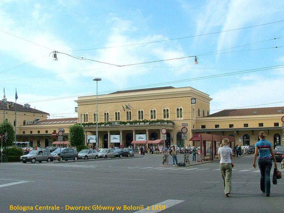 Bologna Centrale - Dworzec Główny w Bolonii z 1859