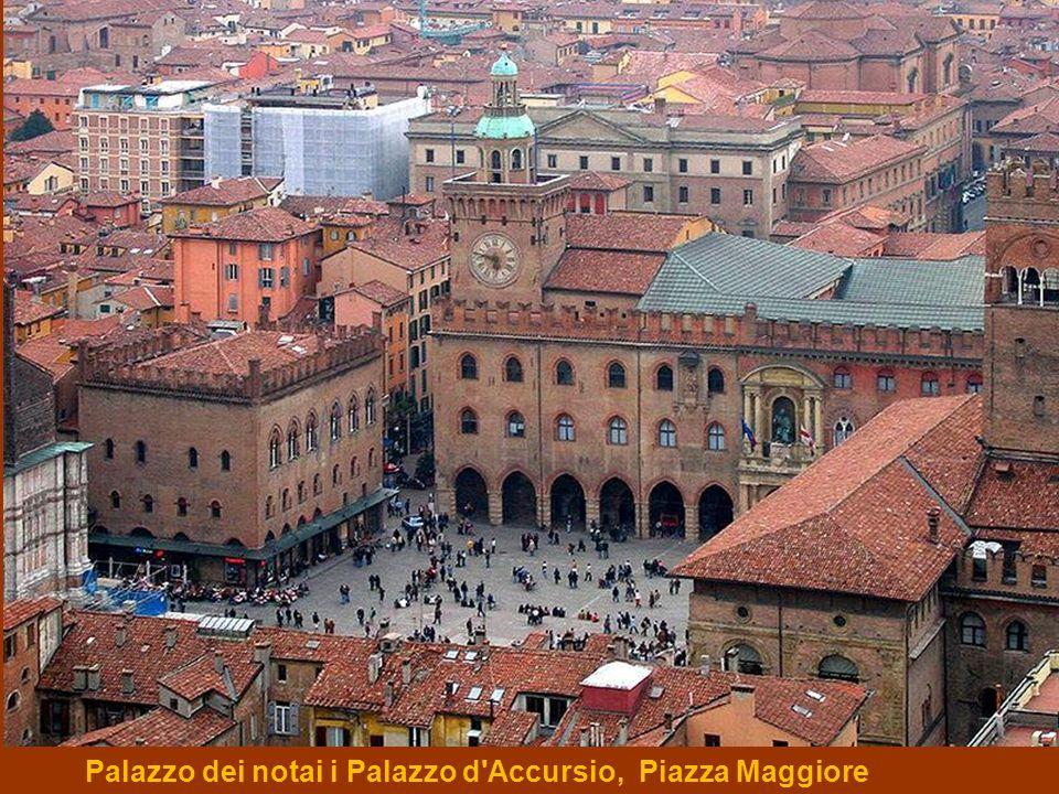 Palazzo dei notai i Palazzo d Accursio, Piazza Maggiore