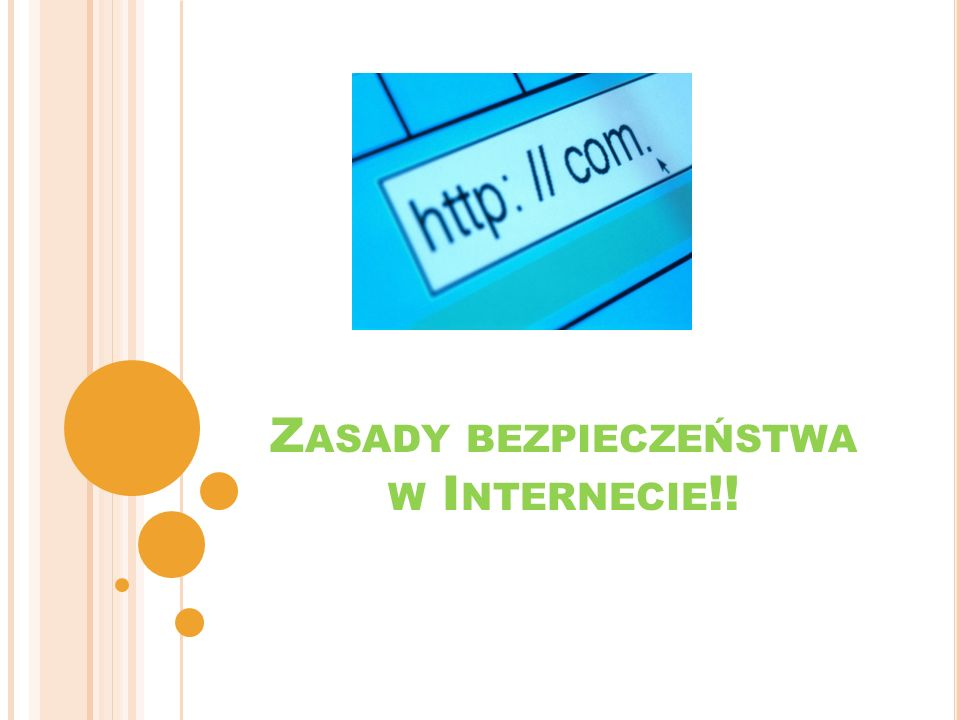 Zasady bezpieczeństwa w Internecie!!