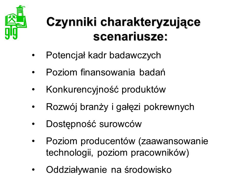 Czynniki charakteryzujące scenariusze: