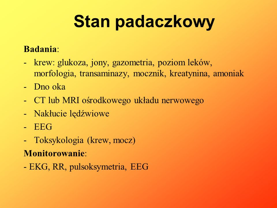 Stan padaczkowy Badania: