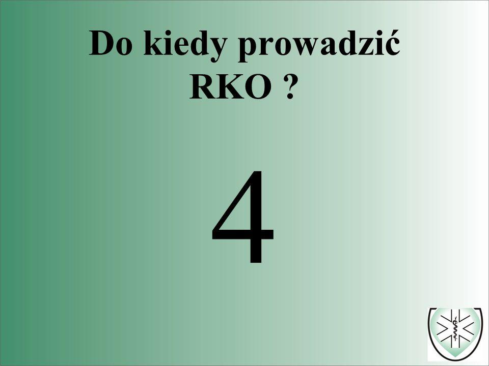 Do kiedy prowadzić RKO 4