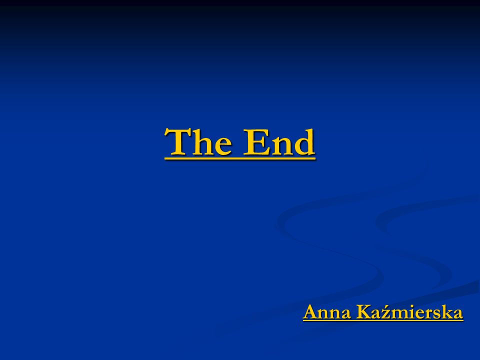 The End Anna Kaźmierska