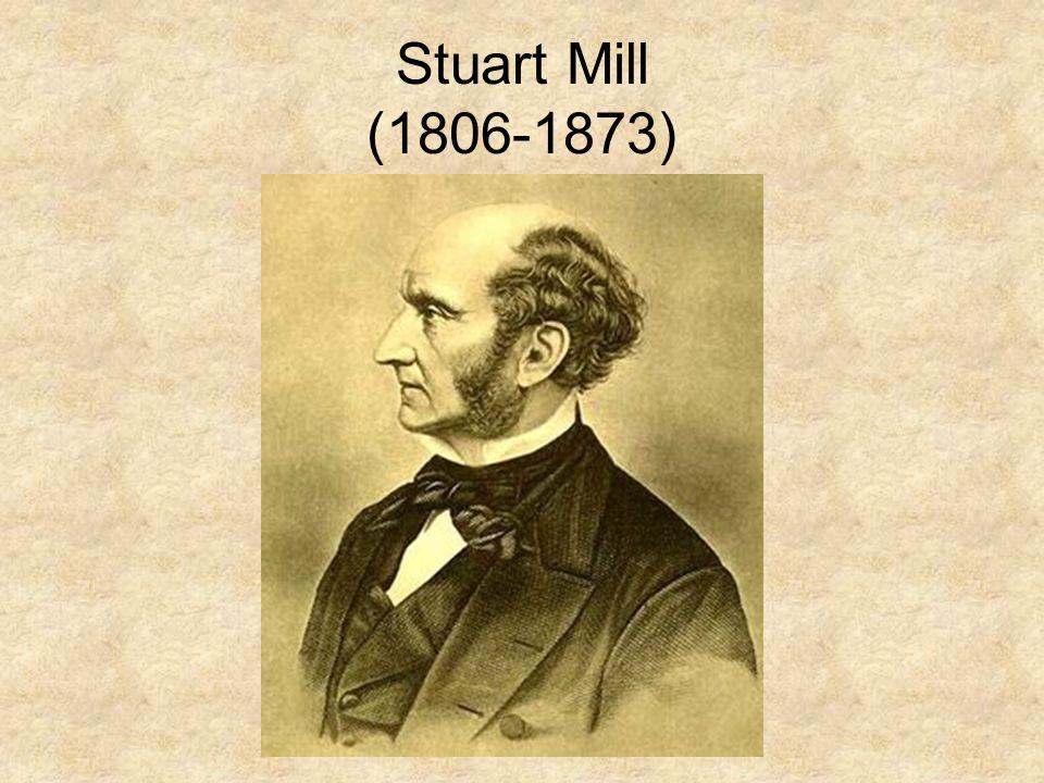 Stuart Mill (1806-1873)