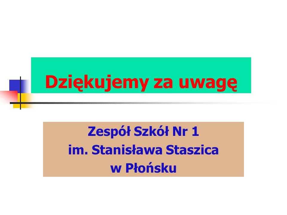 Zespół Szkół Nr 1 im. Stanisława Staszica w Płońsku