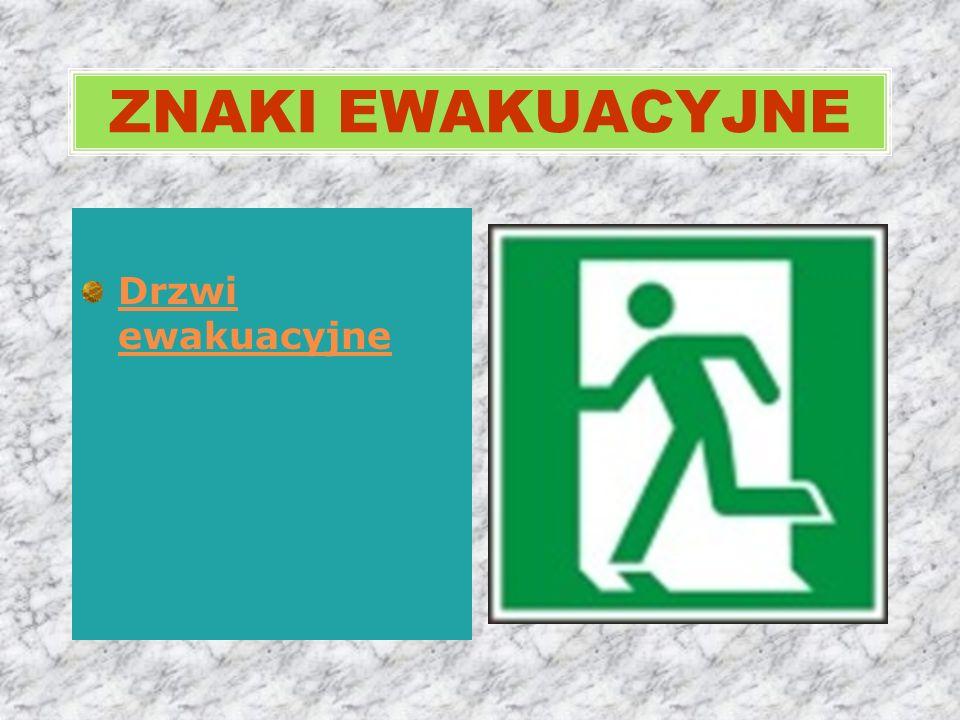 ZNAKI EWAKUACYJNE Drzwi ewakuacyjne