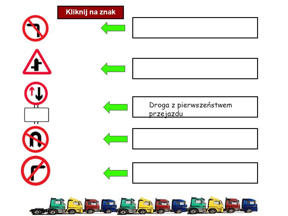 Kliknij na znak Droga z pierwszeństwem przejazdu
