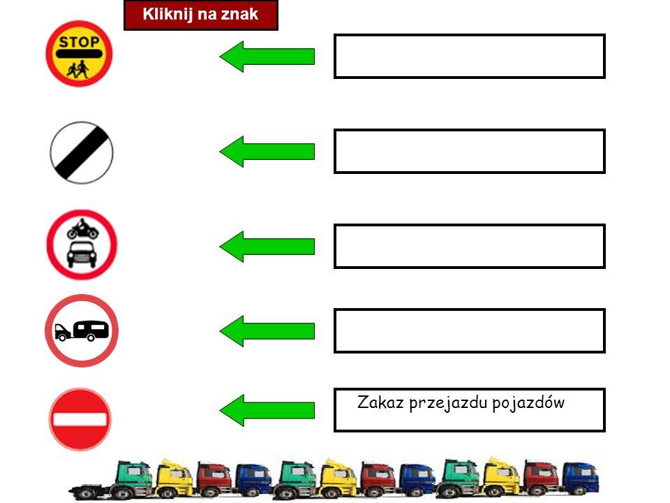 Kliknij na znak Zakaz przejazdu pojazdów