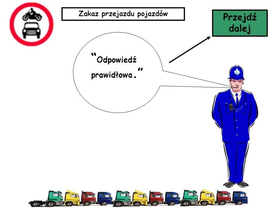 Zakaz przejazdu pojazdów