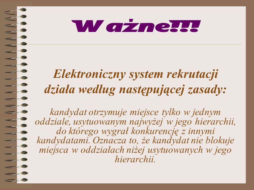 Elektroniczny system rekrutacji działa według następującej zasady: