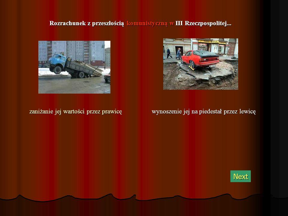 Rozrachunek z przeszłością komunistyczną w III Rzeczpospolitej...