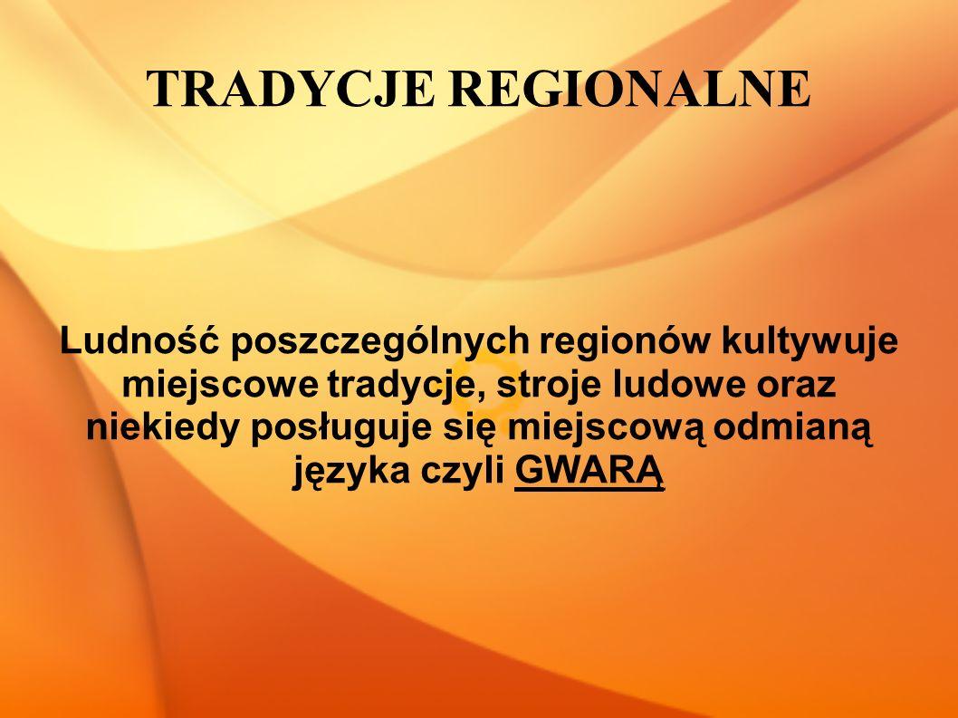 TRADYCJE REGIONALNE