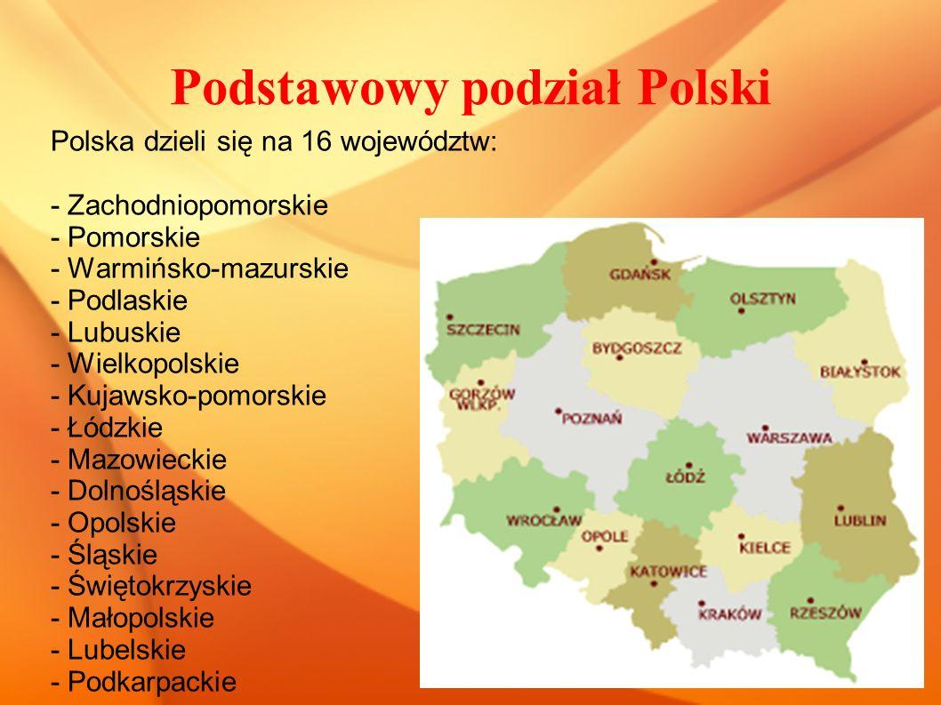Podstawowy podział Polski