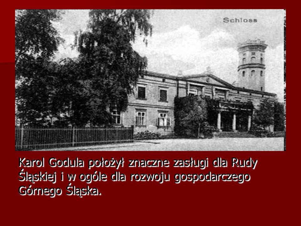 Karol Godula położył znaczne zasługi dla Rudy