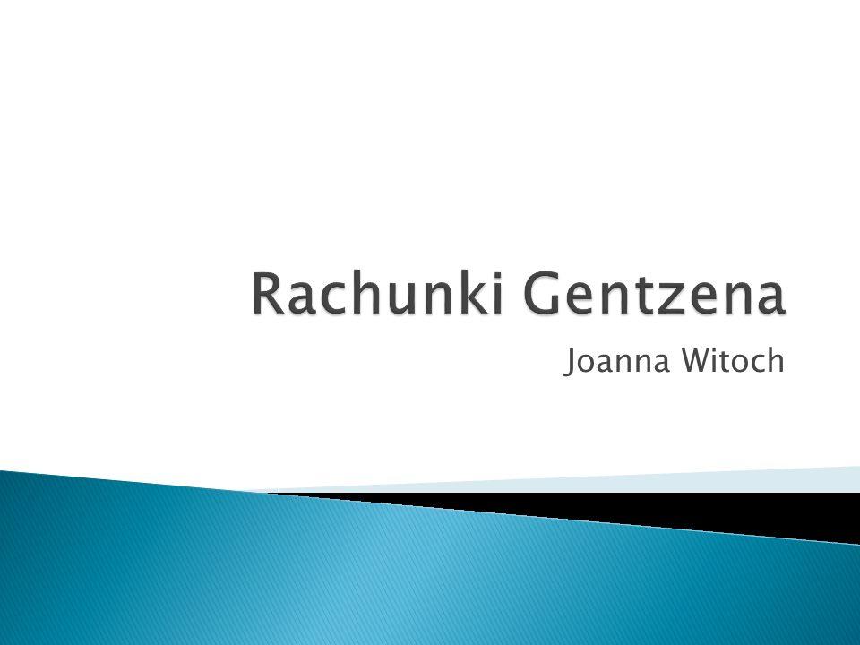 Rachunki Gentzena Joanna Witoch