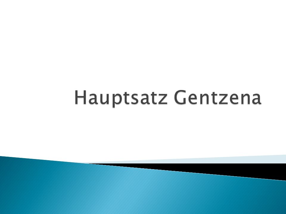 Hauptsatz Gentzena