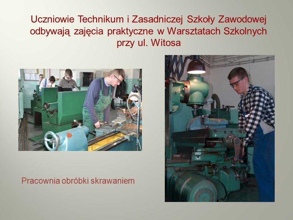 Uczniowie Technikum i Zasadniczej Szkoły Zawodowej odbywają zajęcia praktyczne w Warsztatach Szkolnych przy ul. Witosa