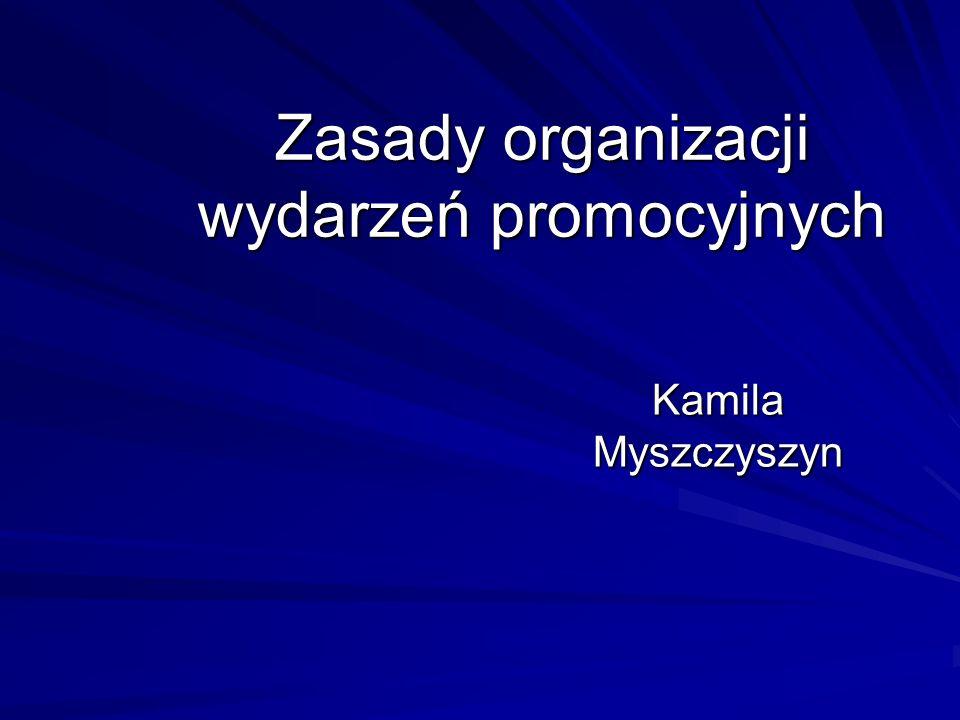 Zasady organizacji wydarzeń promocyjnych