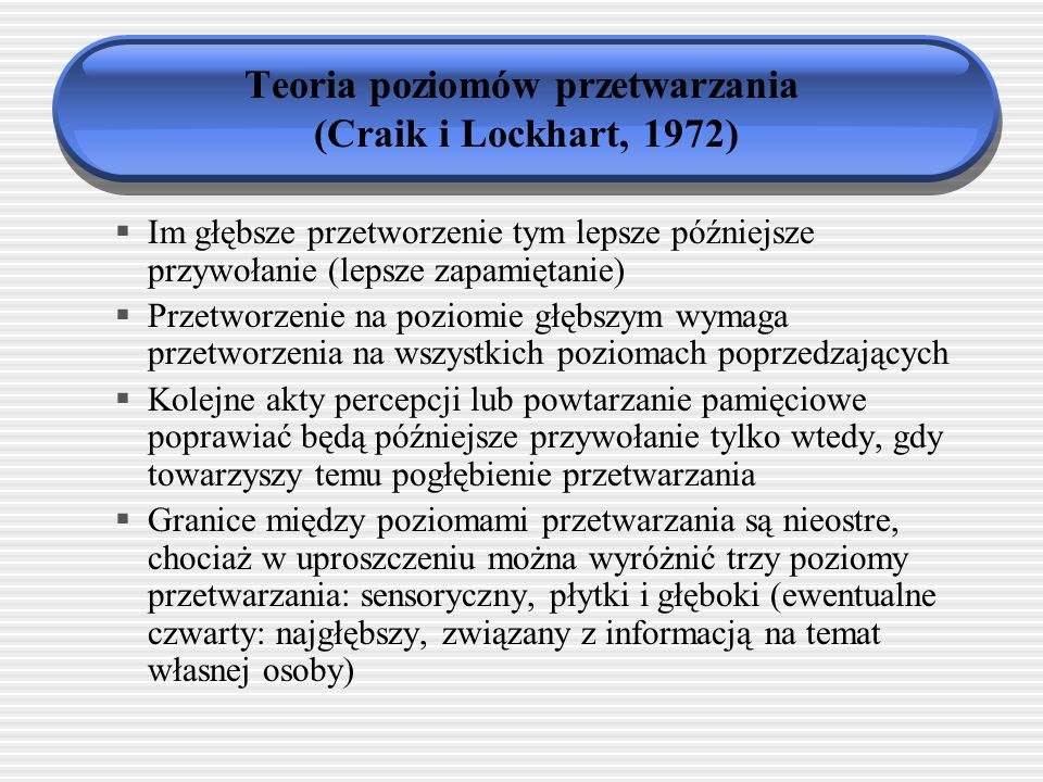 Teoria poziomów przetwarzania (Craik i Lockhart, 1972)