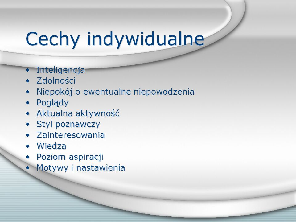 Cechy indywidualne Inteligencja Zdolności