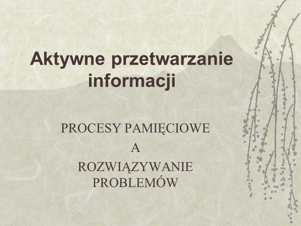 Aktywne przetwarzanie informacji