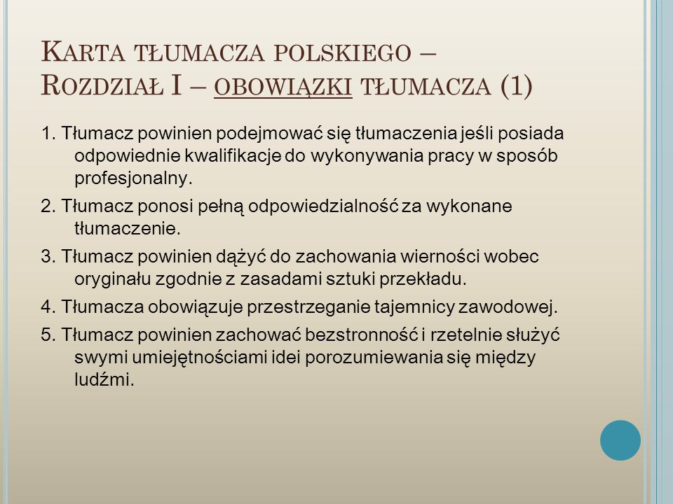 Karta tłumacza polskiego – Rozdział I – obowiązki tłumacza (1)