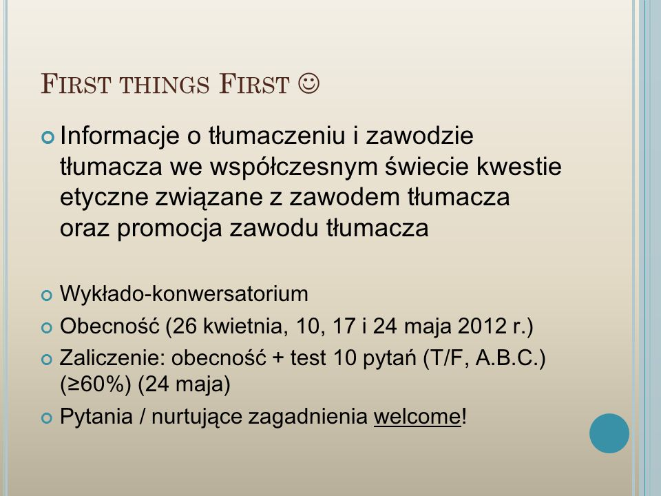 First things First 