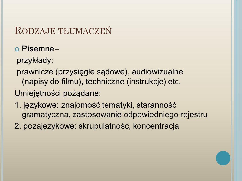 Rodzaje tłumaczeń Pisemne – przykłady:
