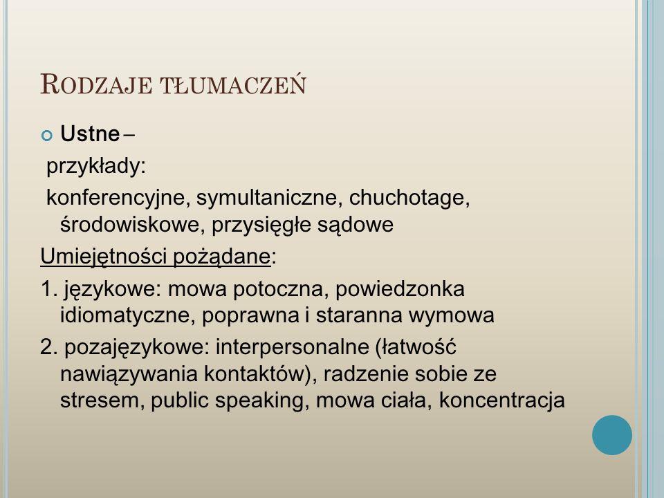 Rodzaje tłumaczeń Ustne – przykłady:
