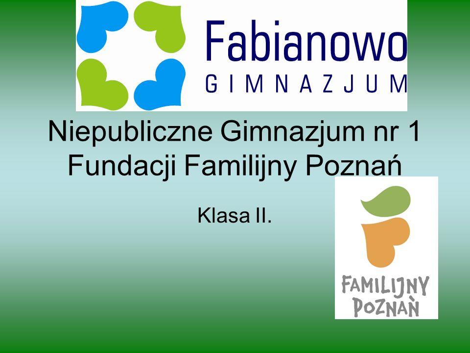 Niepubliczne Gimnazjum nr 1 Fundacji Familijny Poznań