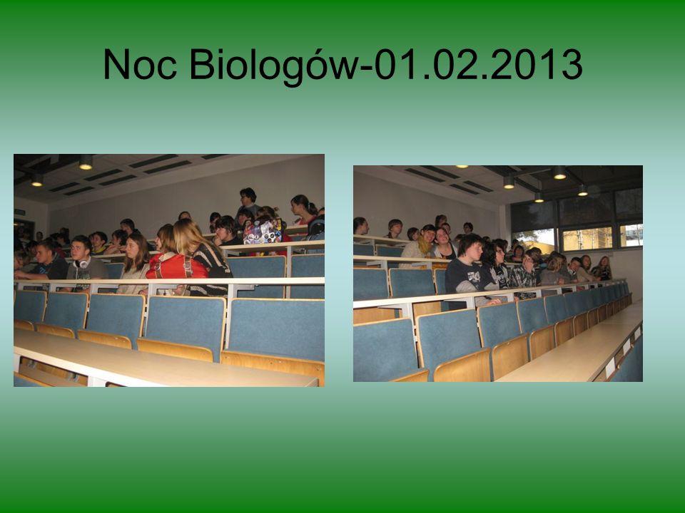 Noc Biologów-01.02.2013