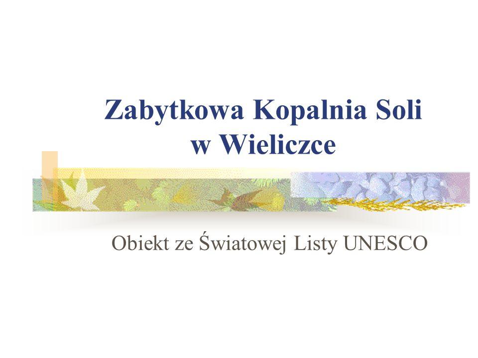 Zabytkowa Kopalnia Soli w Wieliczce