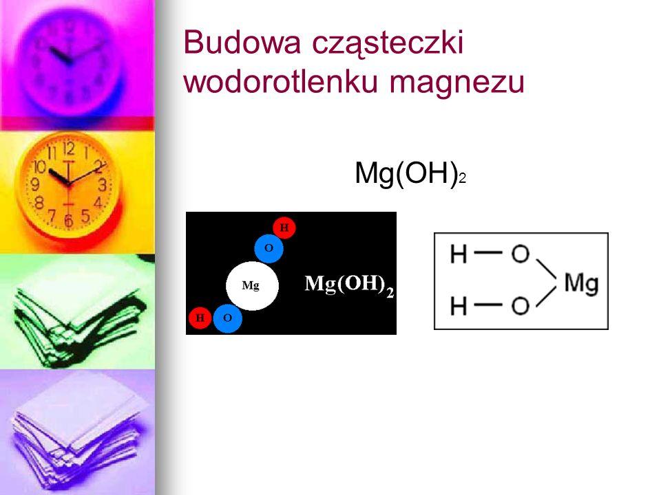 Budowa cząsteczki wodorotlenku magnezu