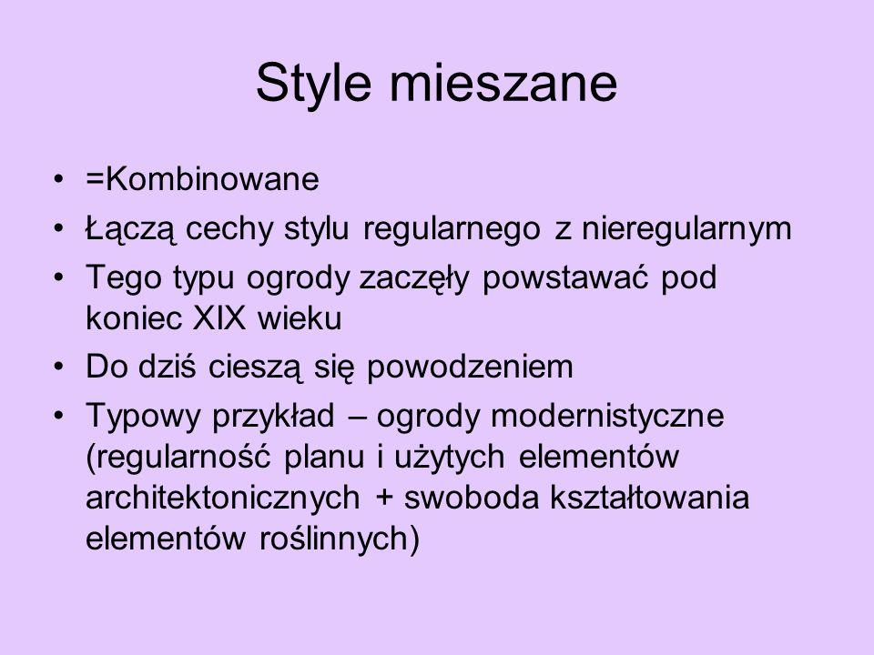 Style mieszane =Kombinowane