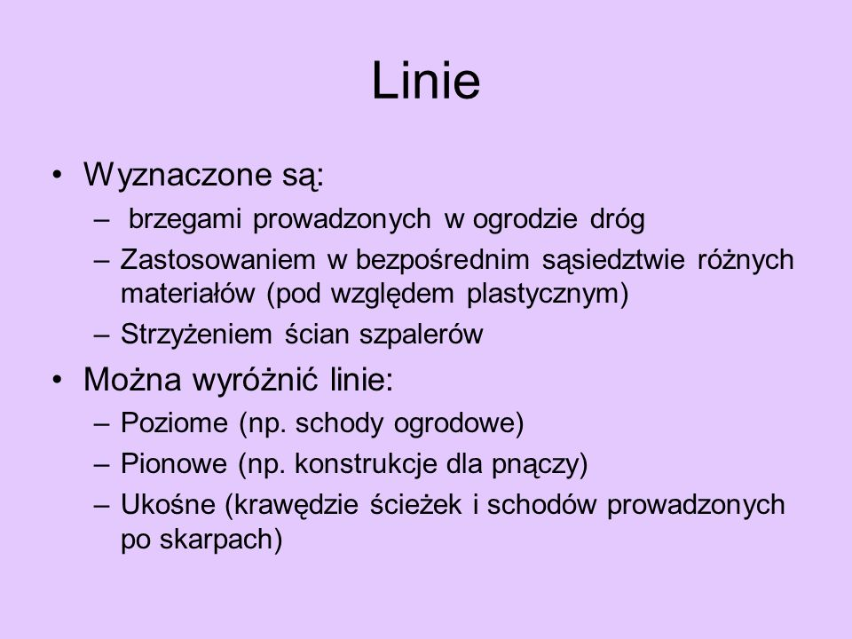 Linie Wyznaczone są: Można wyróżnić linie: