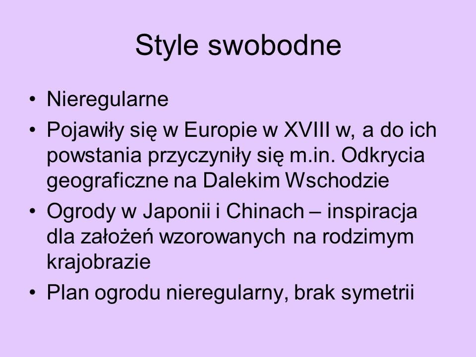 Style swobodne Nieregularne