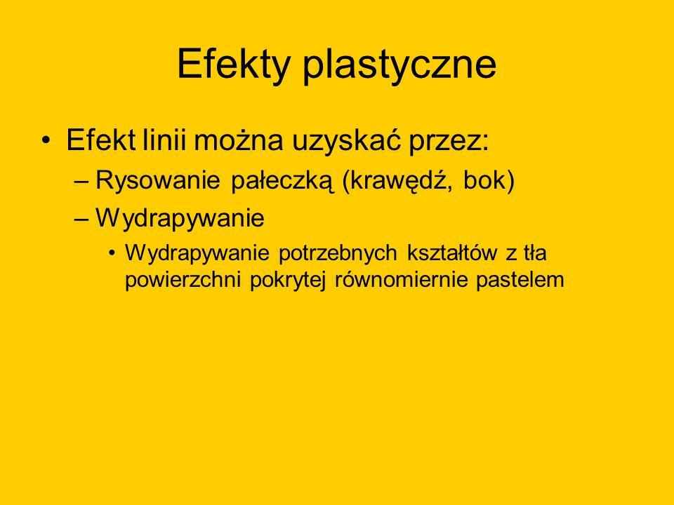 Efekty plastyczne Efekt linii można uzyskać przez:
