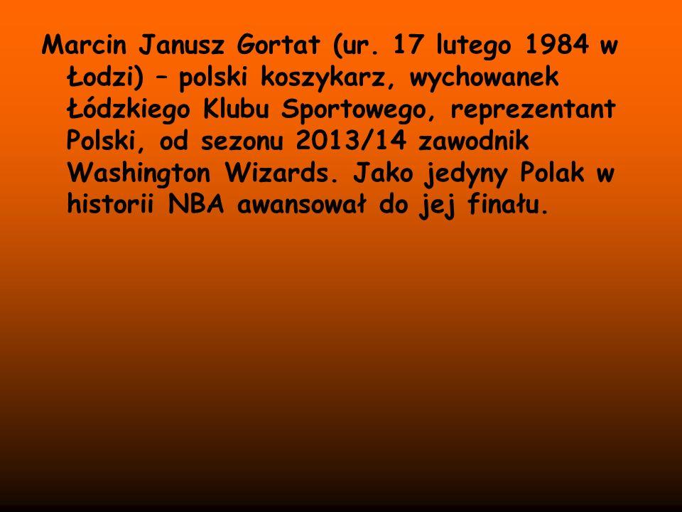 Marcin Janusz Gortat (ur