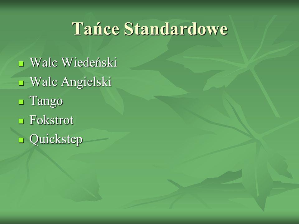 Tańce Standardowe Walc Wiedeński Walc Angielski Tango Fokstrot